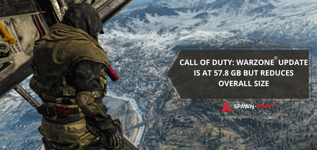 Call of Duty: Warzone® Update is at 57.8 GB but Reduces Overall Size