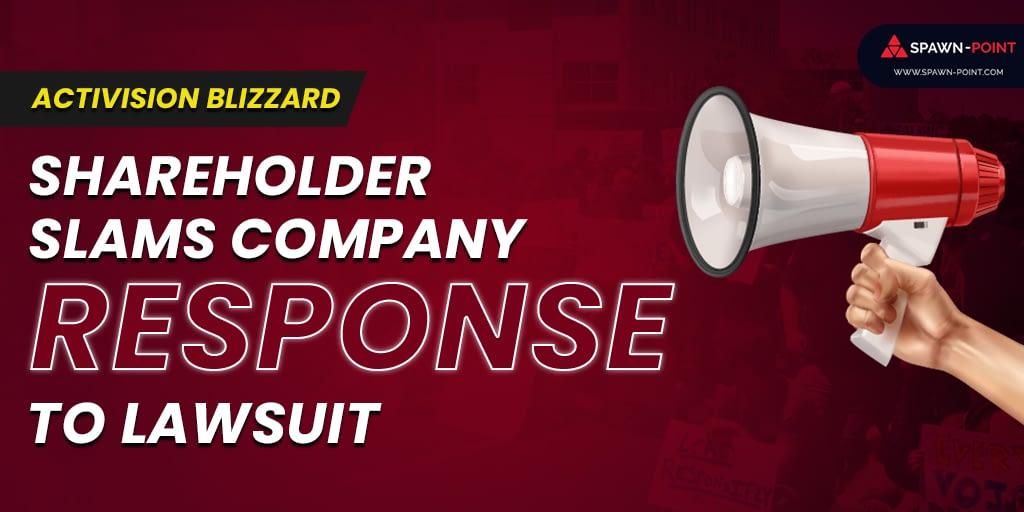 Activision Blizzard Shareholder Slams Company Response to Lawsuit- Header