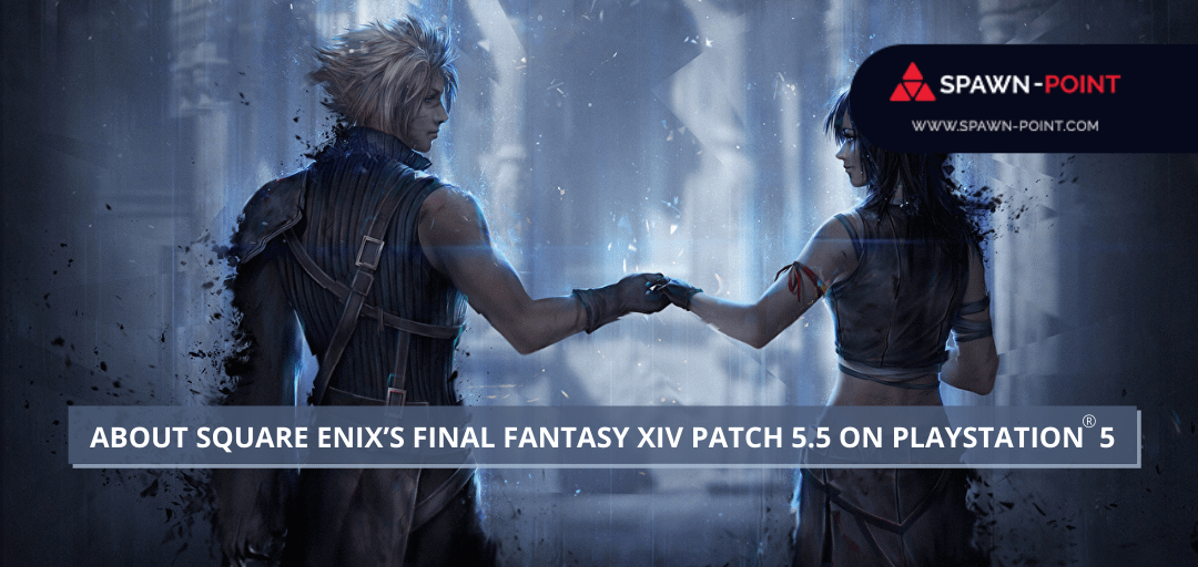 About Square Enix's Final Fantasy XIV Patch 5.5 on Playstation5 - Header
