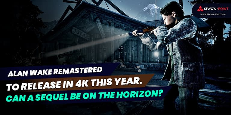 Alan Wake Remastered To Release In 4K This Year Can A Sequel Be On The Horizon- Header