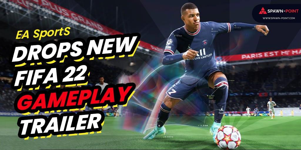 EA Sports Drops New FIFA 22 Gameplay Trailer - Header