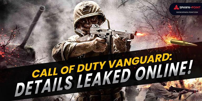 Call of Duty Vanguard: Details Leaked Online!- Header