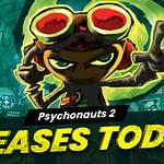 Psychonauts 2 Releases Today!- Header