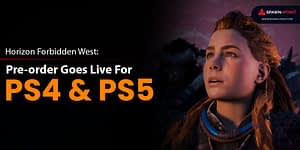 Horizon Forbidden West: Pre-order Goes Live For PS4 And PS5- Header