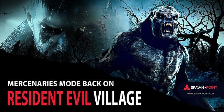 Mercenaries Mode Back on Resident Evil Village - Header