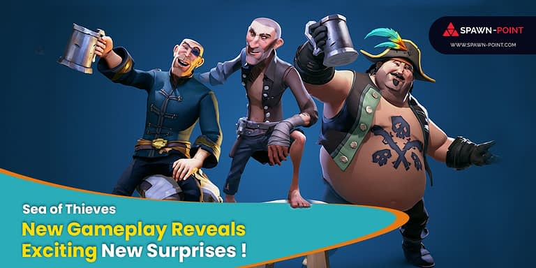 'Sea of Thieves' New Gameplay Reveals Exciting New Surprises ! - Header 1