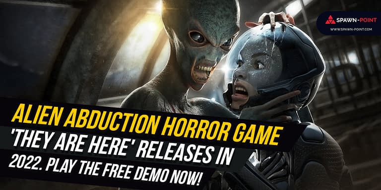 Alien Abduction Horror Game 'They Are Here' Releases In 2022. Play The Free Demo Now!- Header