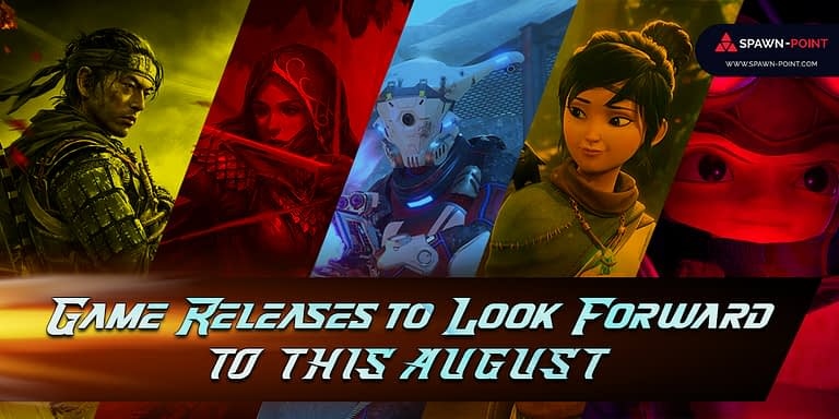 Upcoming Game Releases to Look Forward to this August ! - Header