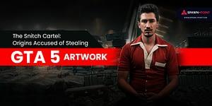 The Snitch Cartel Origins Accused of Stealing GTA 5 Artwork- Header