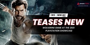 Insomniac Teases New Wolverine Game At The 2021 PlayStation Showcase- Header
