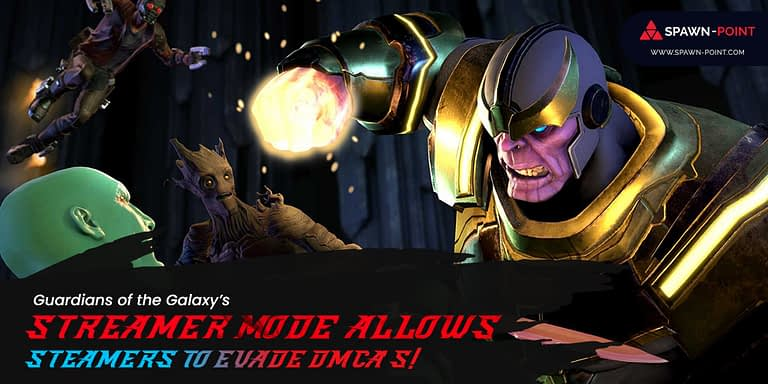 Guardians of the Galaxy Streamer Mode Allows Steamers to Evade DMCA's! - Header 1