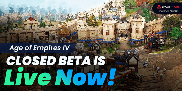 Age of Empires IV Closed Beta is Live Now!- Header