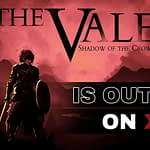 The Vale: Shadow of the Crown Is Out Now On Xbox!-Header