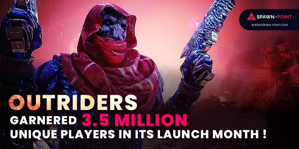 Outriders Garnered 3.5 Million Unique Players In Its Launch Month - Header