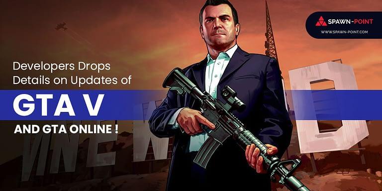 Developers Drops Details on Updates of GTA V and GTA Online - Header