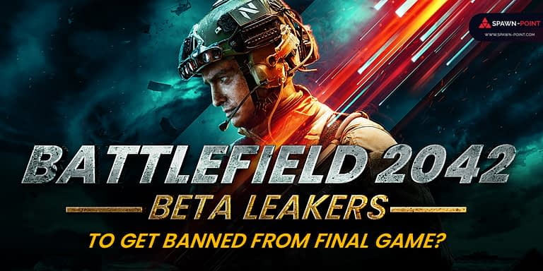 Battlefield 2042 Beta Leakers To Get Banned From Final Game?- Header