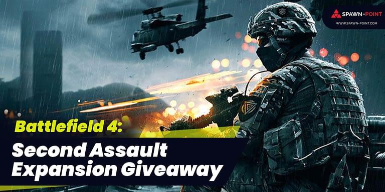 Battlefield 4: Second Assault Expansion Giveaway- Header