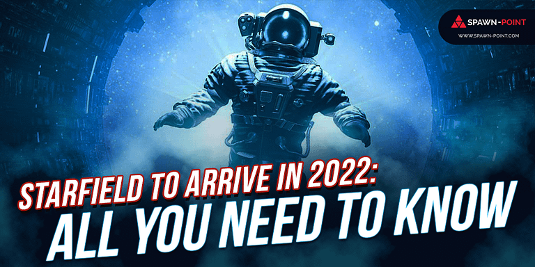 Starfield to Arrive in 2022: All You Need To Know- Header