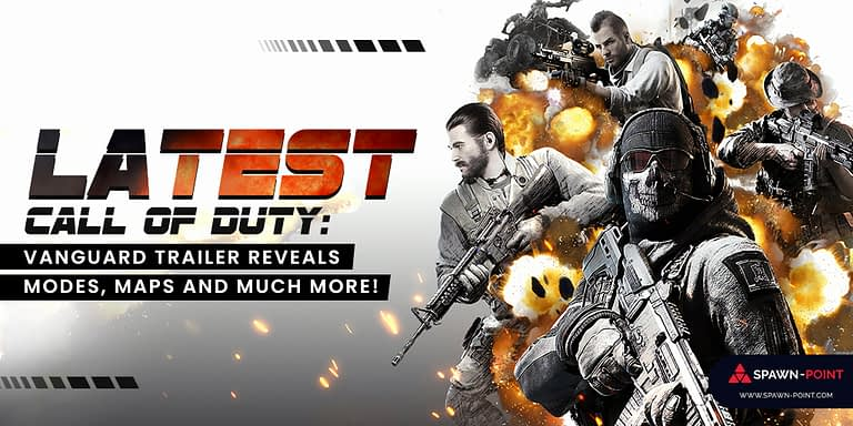 Latest Call of Duty Vanguard Trailer Reveals Modes, Maps And Much More!- Header